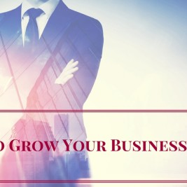 How to Grow Your Business in 2017