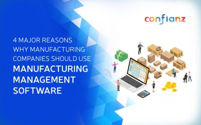 4 Major Reasons Why Manufacturing Companies Should Use Manufacturing Management Software