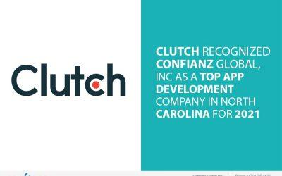 Clutch Recognized Confianz Global, Inc as a Top App Development Company in North Carolina for 2021